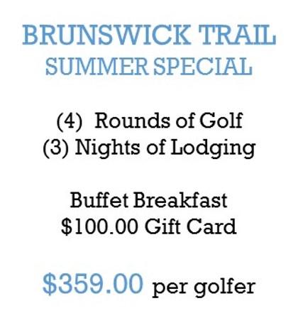 Brunswick Trail Summer Special